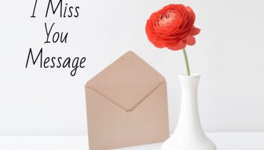I Miss You Message
