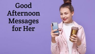 Good Afternoon Messages for Her