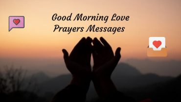 Good Morning Love Prayers Messages