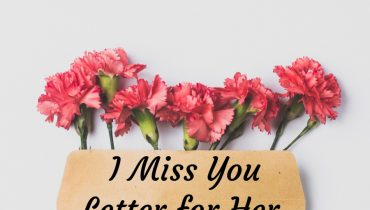 I Miss You Letter to Her